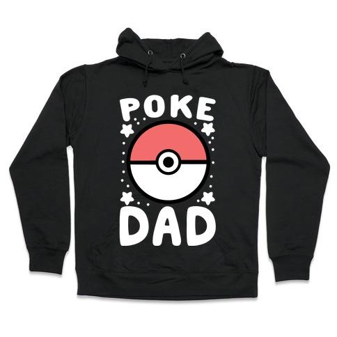 Poke Dad Hooded Sweatshirt