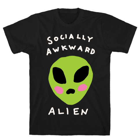 Socially Awkward Alien Mens T-Shirt