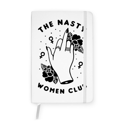 The Nasty Women Club Notebook