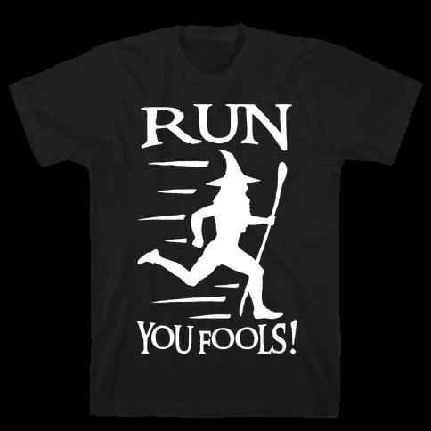 Run Your Fools Mens T-Shirt