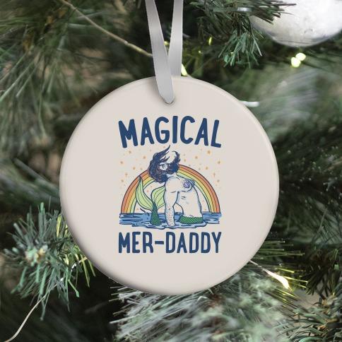 Magical Mer-Daddy Ornament