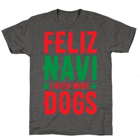 Feliz Navi Dogs T-Shirt