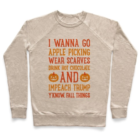Fall Things Impeach Trump Joke Pullover