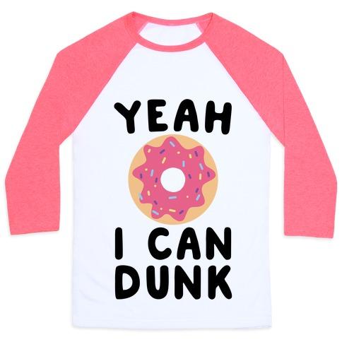 Yeah, I Can Dunk - Donut Baseball Tee
