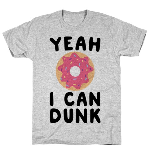 Yeah, I Can Dunk - Donut T-Shirt