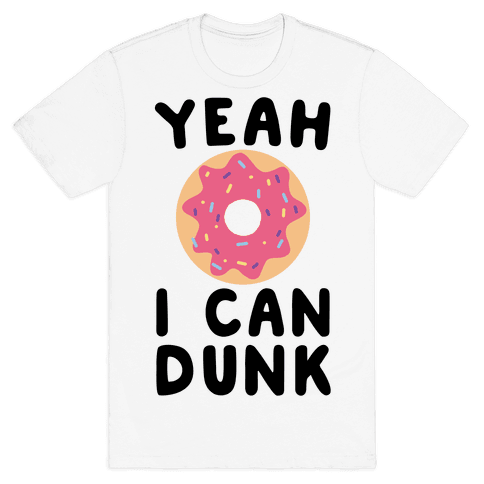 Yeah, I Can Dunk - Donut Mens T-Shirt