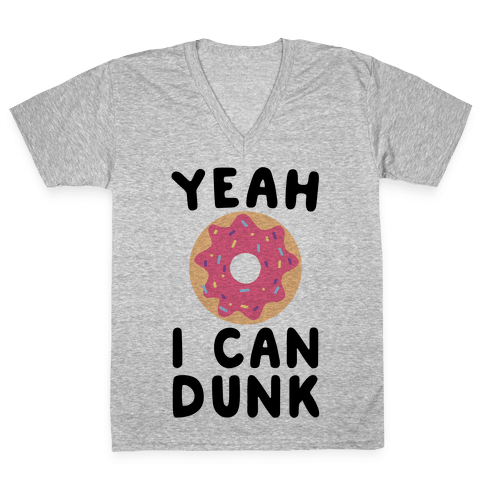 Yeah, I Can Dunk - Donut V-Neck Tee Shirt