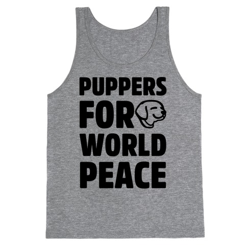 Puppers For World Peace  Tank Top