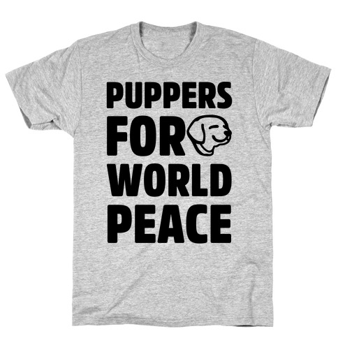 Puppers For World Peace T-Shirt