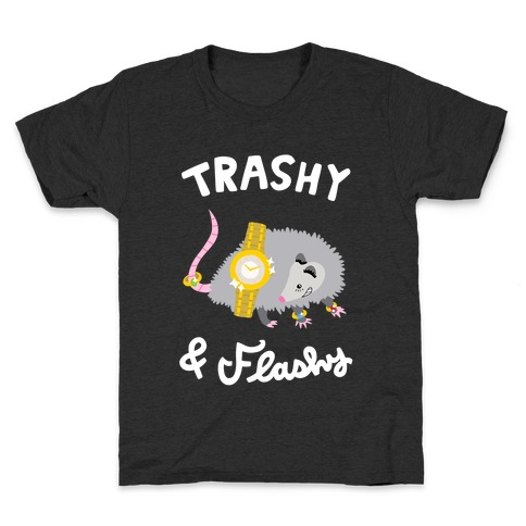 Trashy & Flashy Kids T-Shirt