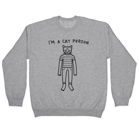 I'm A Cat Person Pullover