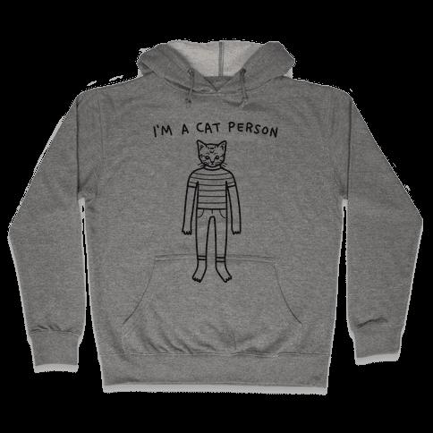 I'm A Cat Person Hooded Sweatshirt
