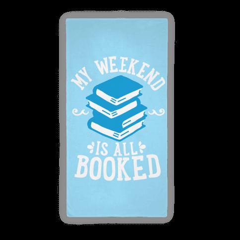 My Weekend Is All Booked Towel Beach Towel