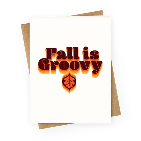 Fall Is Groovy Greeting Card