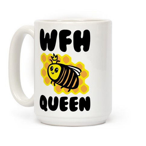 WFH Queen White Print Coffee Mug