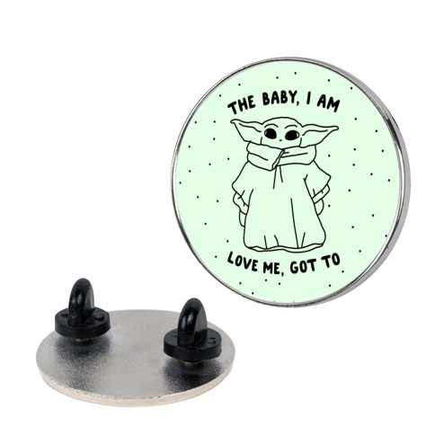 The Baby, I Am Pin