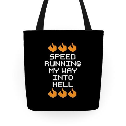 Speedrunning My Way Into Hell Tote