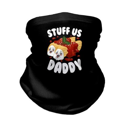 Stuff Us Daddy Manicotti Neck Gaiter