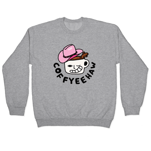 CoffYee Haw Pullover