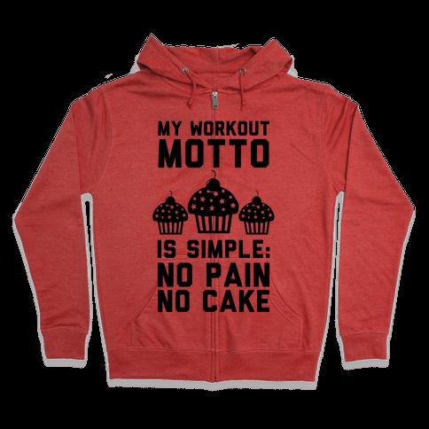 No Pain No Cake Zip Hoodie