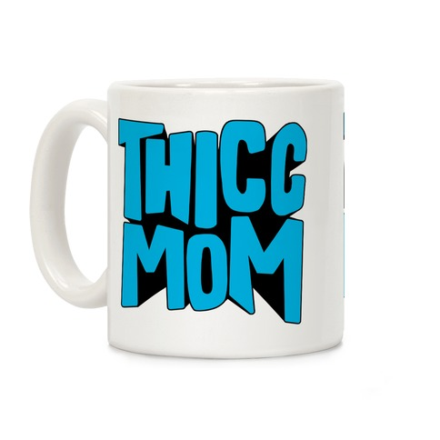 Thicc Mom Coffee Mug