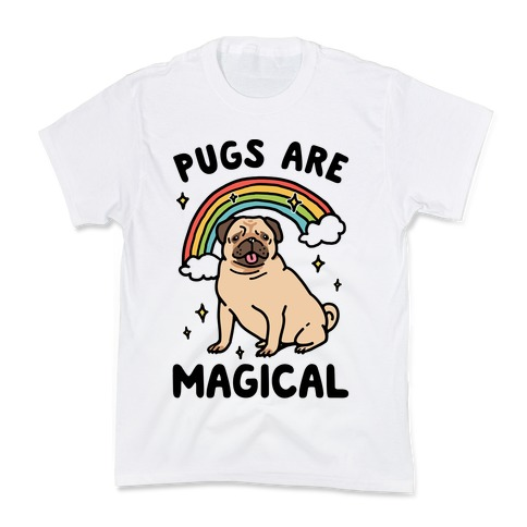 Pugs Are Magical Kids T-Shirt