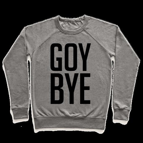 Goy Bye Pullover