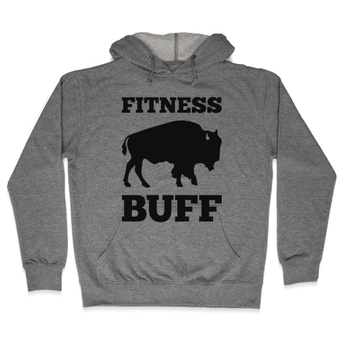 Fitness Buff Hooded Sweatshirt