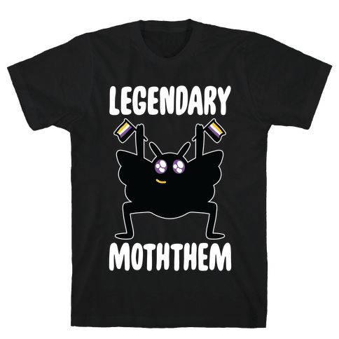 Legendary Moththem Mens/Unisex T-Shirt