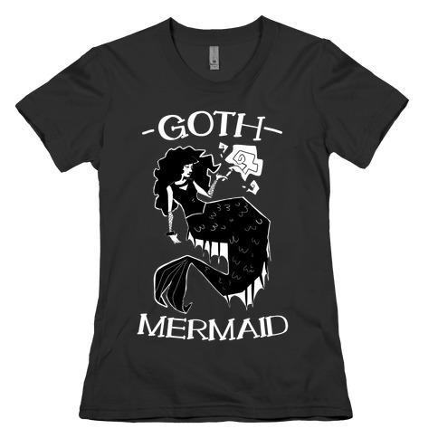 Goth Mermaid Womens T-Shirt