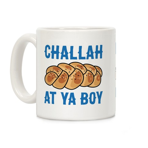 Challah At Ya Boy Coffee Mug