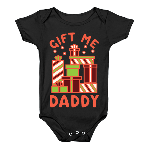 Gift Me Daddy Baby Onesy