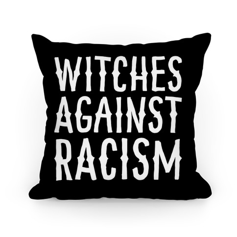 Witches Against Racism White Print Pillow