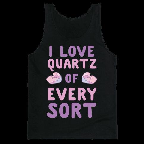 I Love Quartz of Every Sort Tank Top
