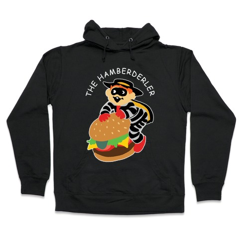 The Hamberderler Hooded Sweatshirt