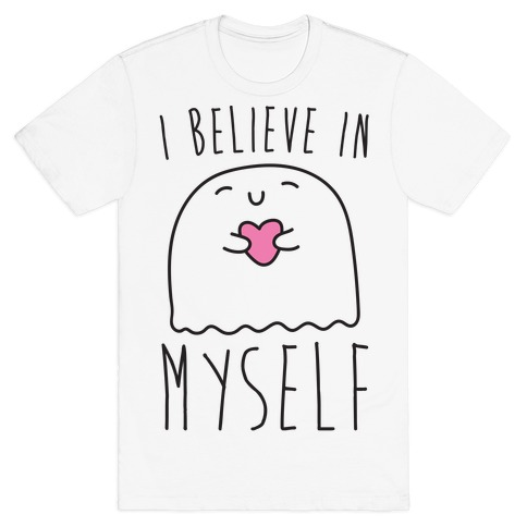 I Believe In Myself Ghost White Print Mens T-Shirt
