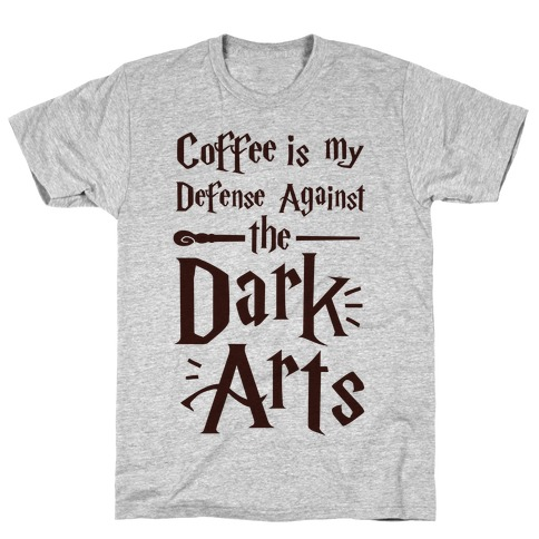 Coffee Is My Defense Against The Dark Arts Mens T-Shirt
