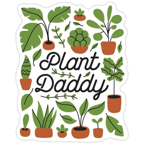 Plant Daddy Die Cut Sticker