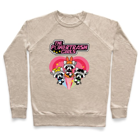 The Powertrash Girls Pullover
