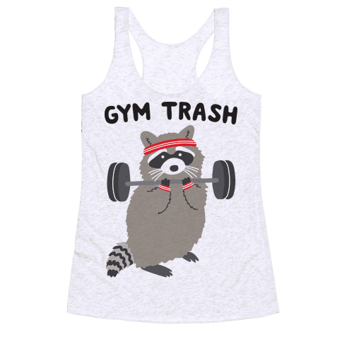 Gym Trash Raccoon