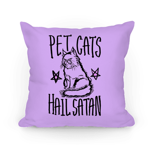 Pet Cats Hail Satan Pillow