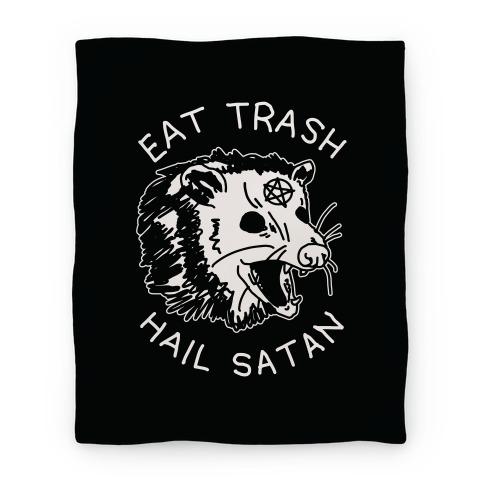 Eat Trash Hail Satan Possum Blanket