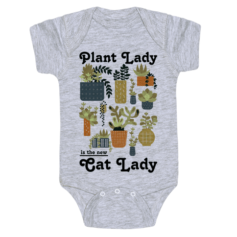 Plant Lady is the new Cat Lady Baby Onesy