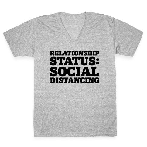 Relationship Status Social Distancing V-Neck Tee Shirt