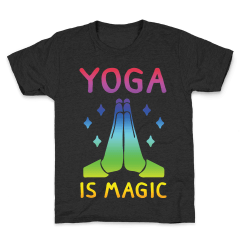 Yoga Is Magic Kids T-Shirt