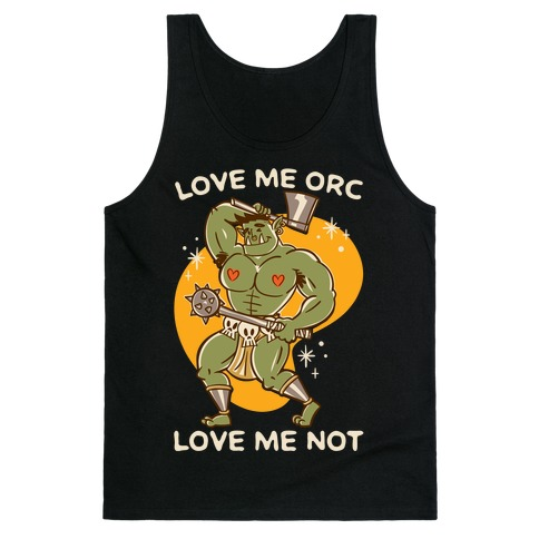 Love Me Orc Love Me Not White Print Tank Top