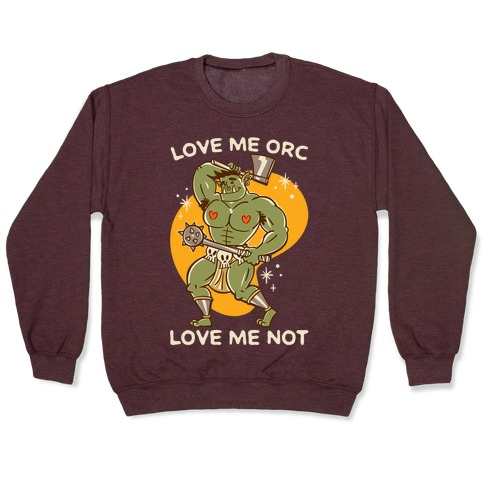 Love Me Orc Love Me Not White Print Pullover