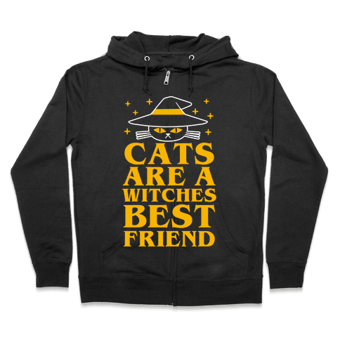 Cats are a Witches Best Friend Zip Hoodie