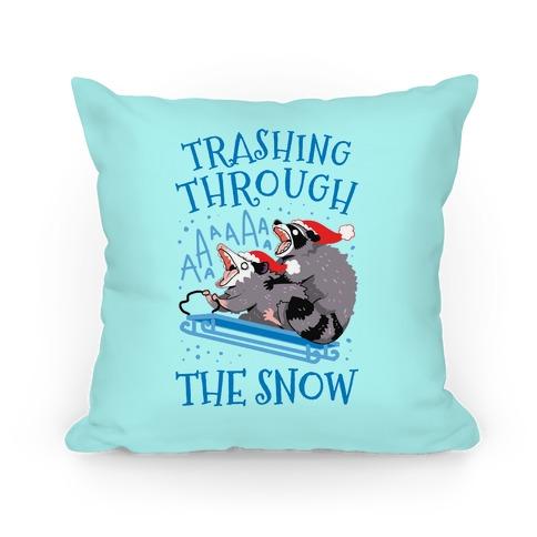 Trashing Through The Snow Pillow