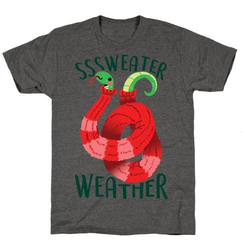 Sssweater Weather T-Shirt